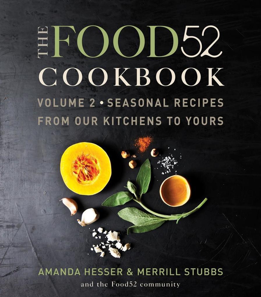 The Food52 Cookbook, Volume 2 als eBook Downloa...