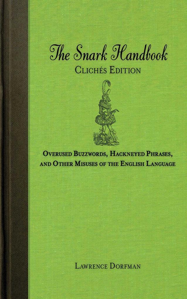 The Snark Handbook: Clichés Edition als eBook D...