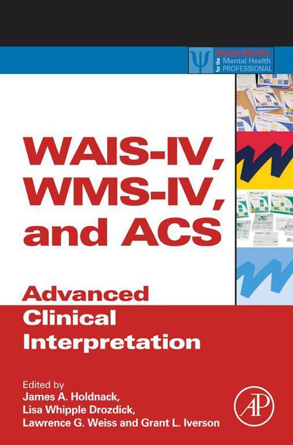 WAIS-IV, WMS-IV, and ACS als eBook Download von
