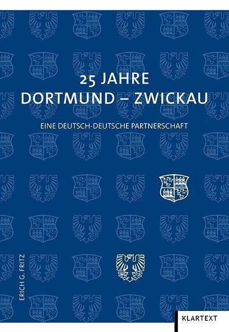 25 Jahre Dortmund - Zwickau als Taschenbuch von...