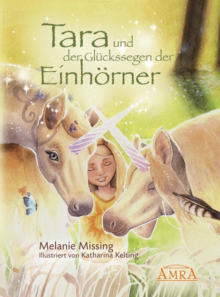 Tara und der Glückssegen der Einhörner als eBook