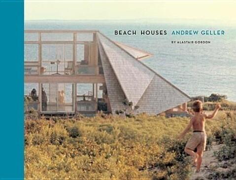 Beach Houses als Buch von Alastair Gordon