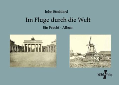 Im Fluge durch die Welt als Buch von John Stoddard