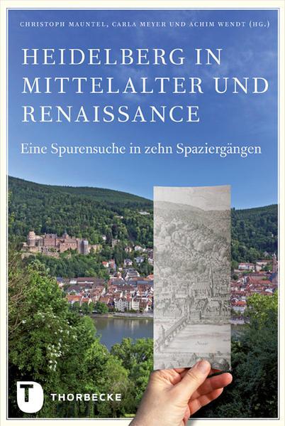 Heidelberg in Mittelalter und Renaissance als B...