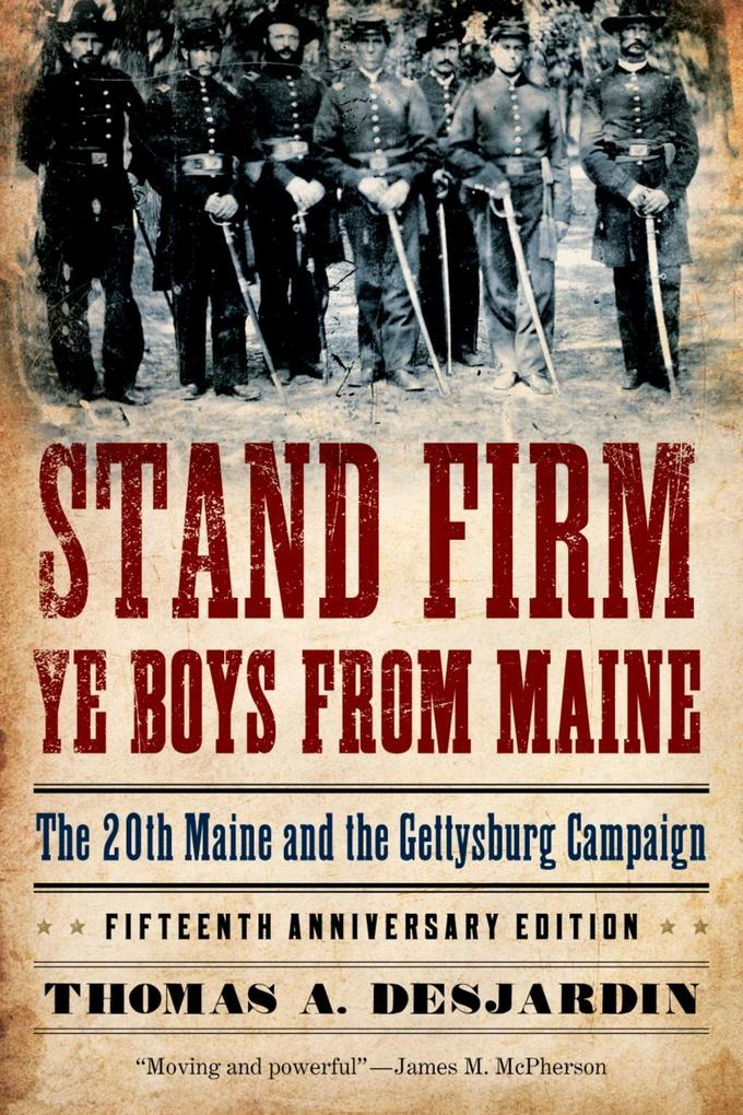 Stand Firm Ye Boys from Maine als eBook Downloa...