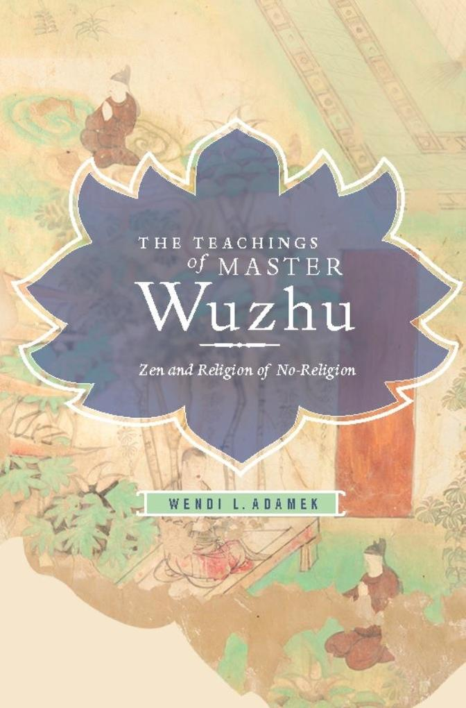 The Teachings of Master Wuzhu als eBook Downloa...