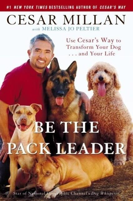 Be the Pack Leader als eBook Download von Cesar...