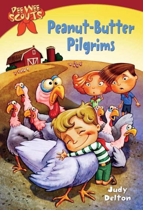 Pee Wee Scouts: Peanut-butter Pilgrims als eBoo...