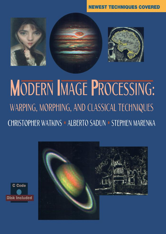 Modern Image Processing: Warping, Morphing, and...