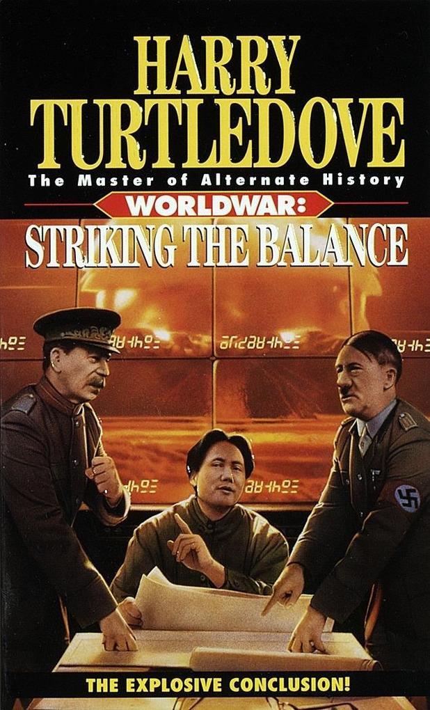 Striking the Balance (Worldwar, Book Four) als ...