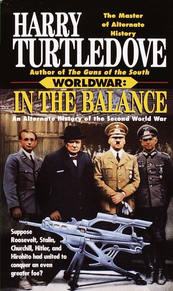 In the Balance (Worldwar, Book One) als eBook D...