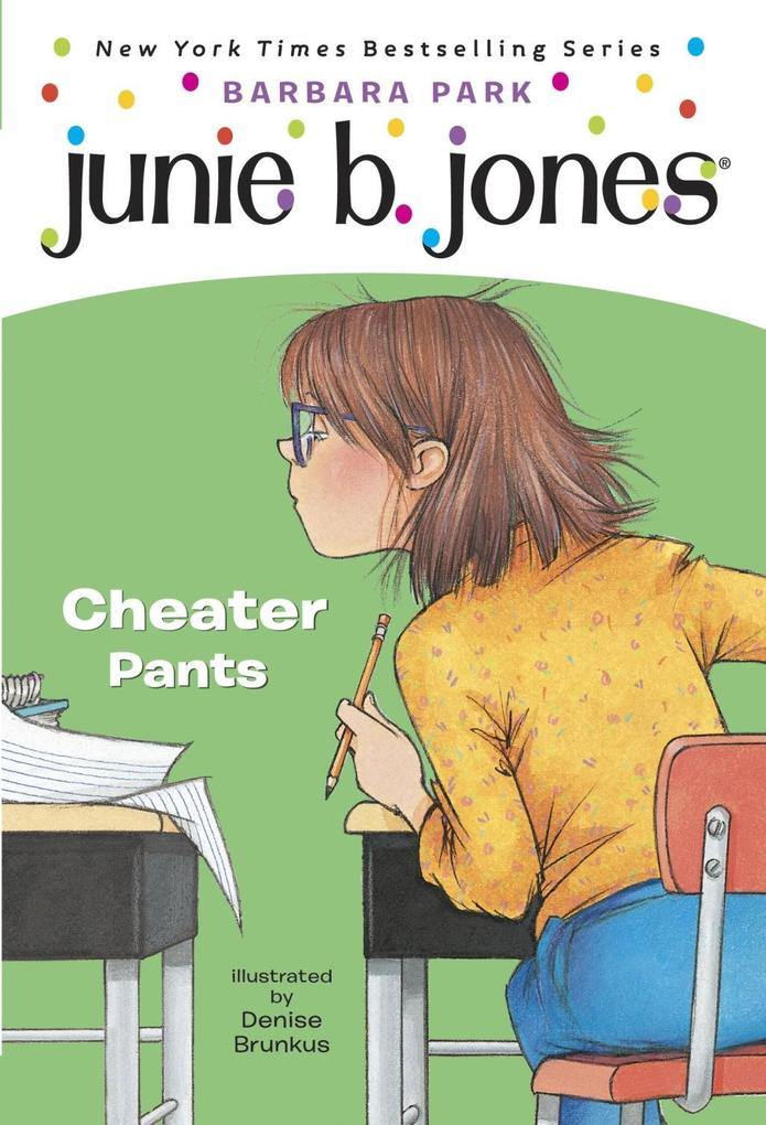 Junie B. Jones #21: Cheater Pants als eBook Dow...