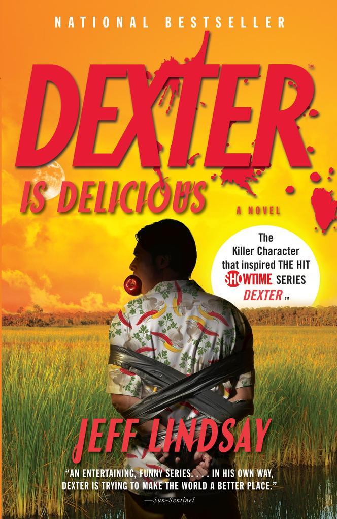 Dexter Is Delicious als eBook Download von Jeff...