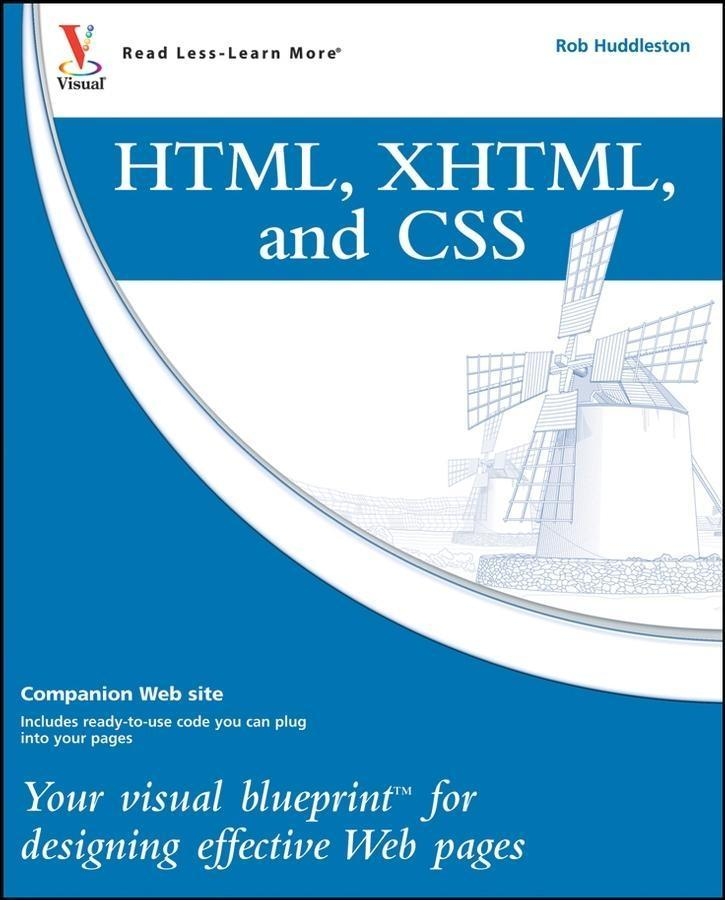 HTML, XHTML, and CSS als eBook Download von Rob...