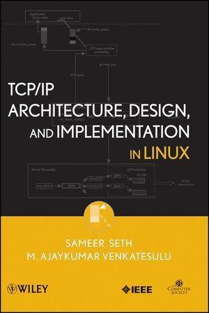 TCP/IP Architecture, Design, and Implementation...