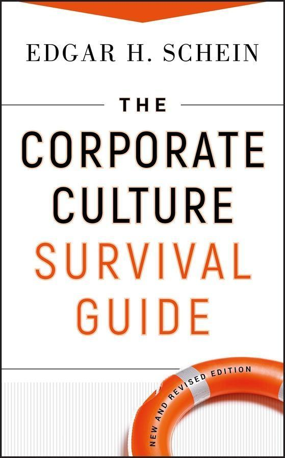The Corporate Culture Survival Guide, New and Revised Edition als eBook epub