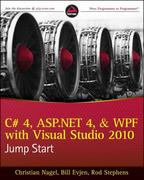 C# 4, ASP.NET 4, and WPF, with Visual Studio 2010 Jump Start