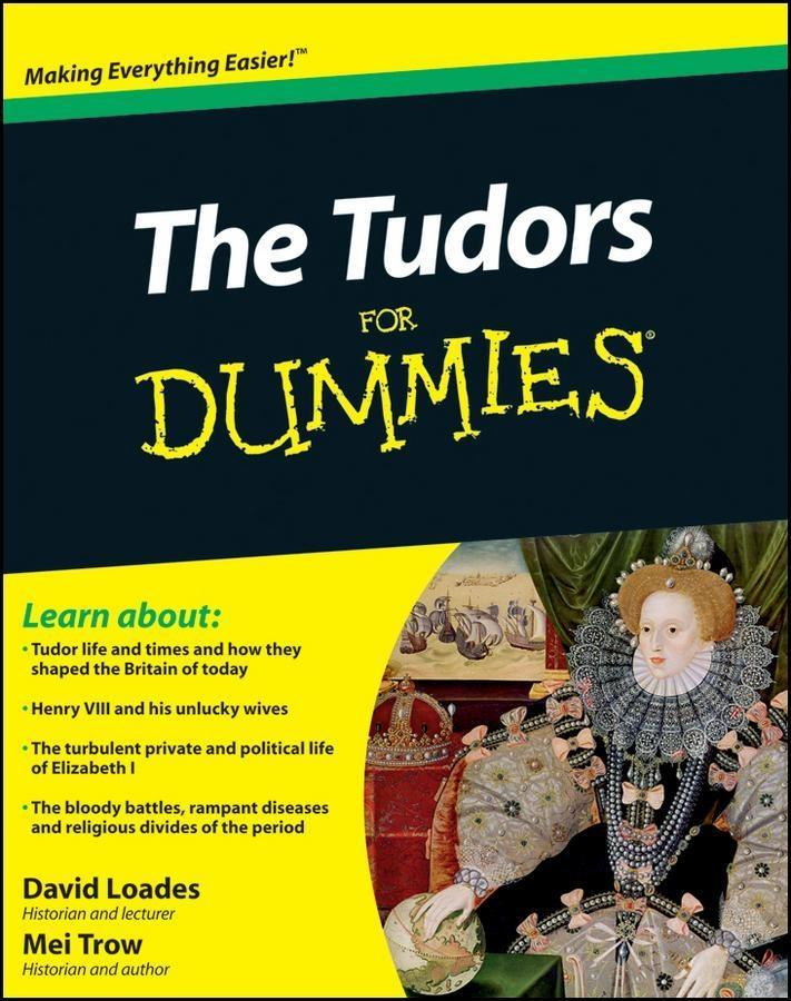 The Tudors For Dummies als eBook Download von D...