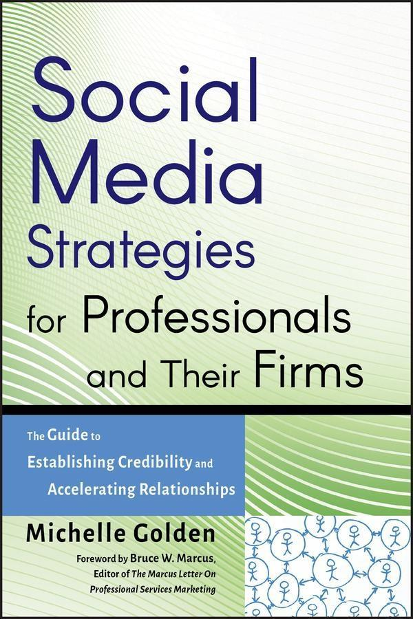 Social Media Strategies for Professionals and T...