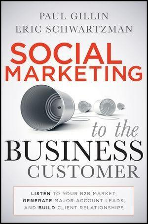 Social Marketing to the Business Customer als e...
