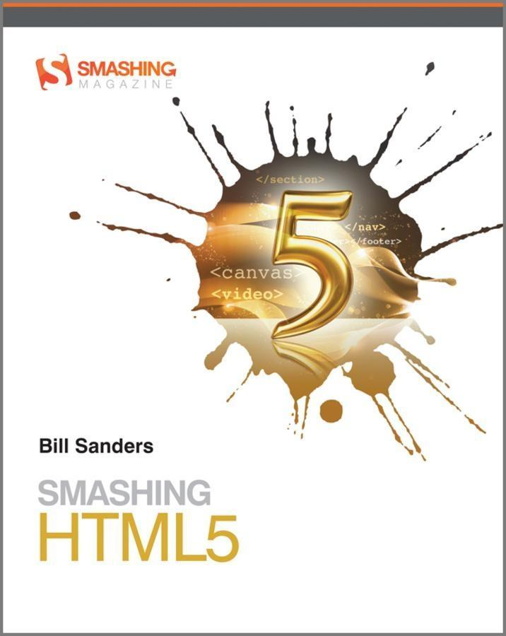 Smashing HTML5 als eBook Download von Bill Sanders