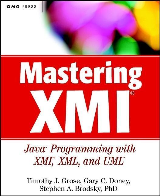 Mastering XMI als eBook Download von Timothy J....