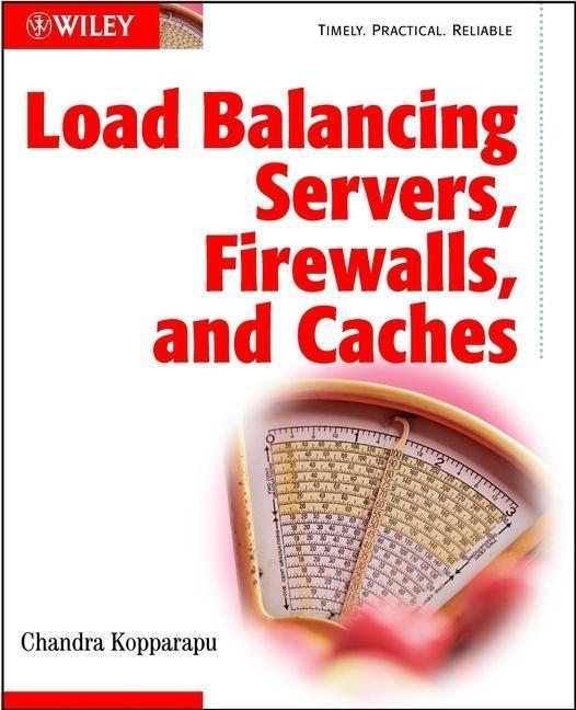 Load Balancing Servers, Firewalls, and Caches a...