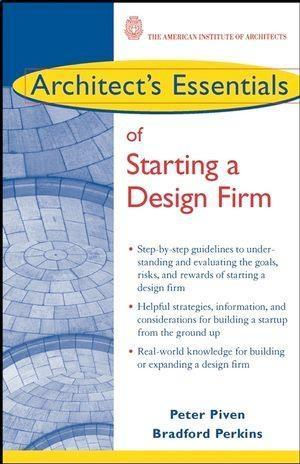 Architect´s Essentials of Starting, Assessing a...