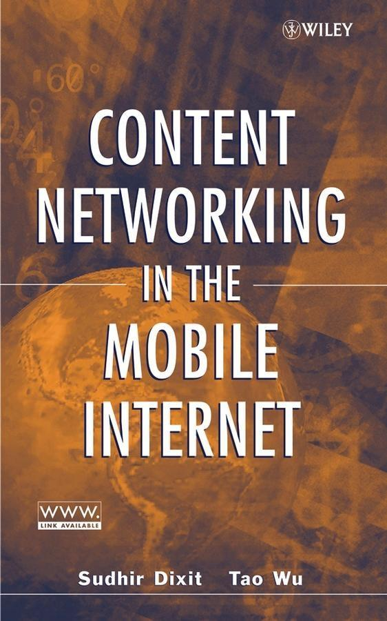 Content Networking in the Mobile Internet als e...
