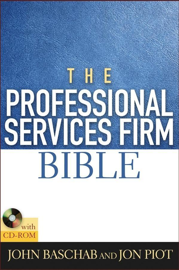 The Professional Services Firm Bible als eBook ...