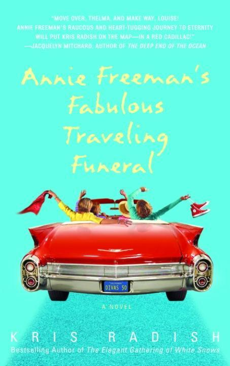 Annie Freeman´s Fabulous Traveling Funeral als ...