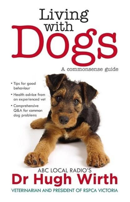 Living With Dogs als eBook Download von Dr Hugh...