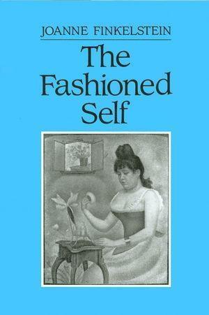 The Fashioned Self als eBook Download von Joann...