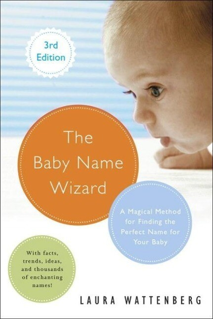 The Baby Name Wizard, Revised 3rd Edition als e...