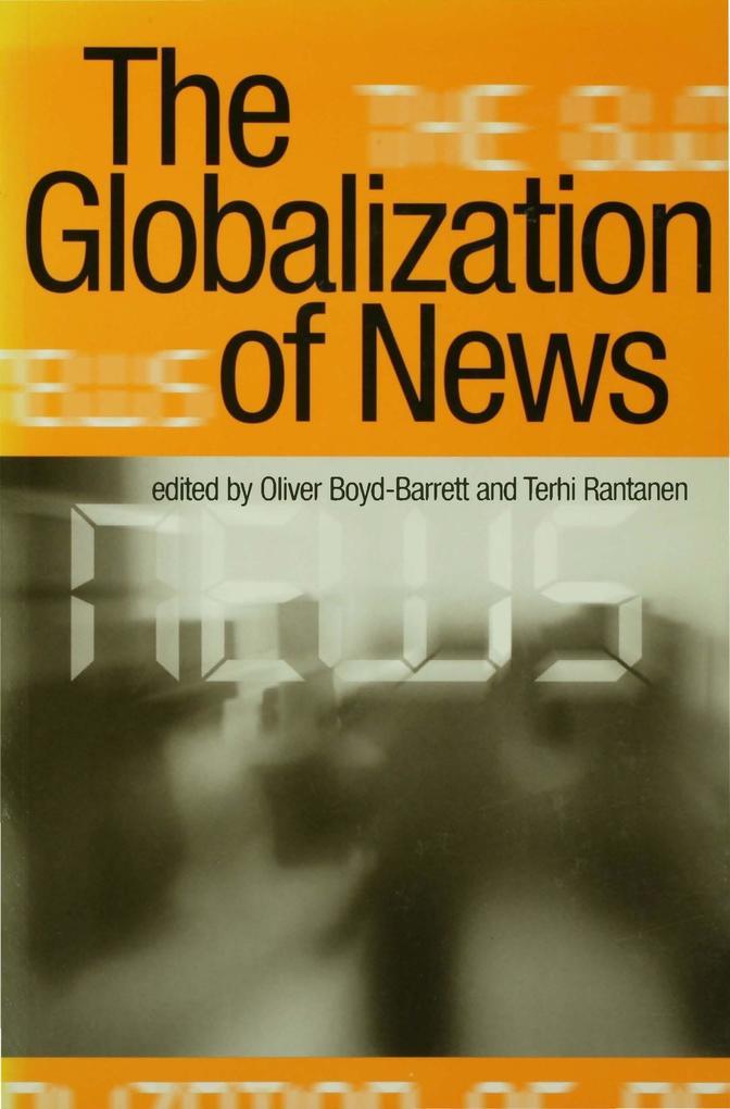 The Globalization of News als eBook Download von