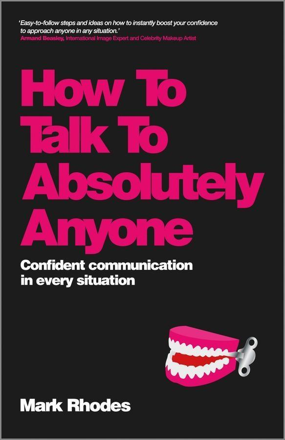 How To Talk To Absolutely Anyone als eBook Down...