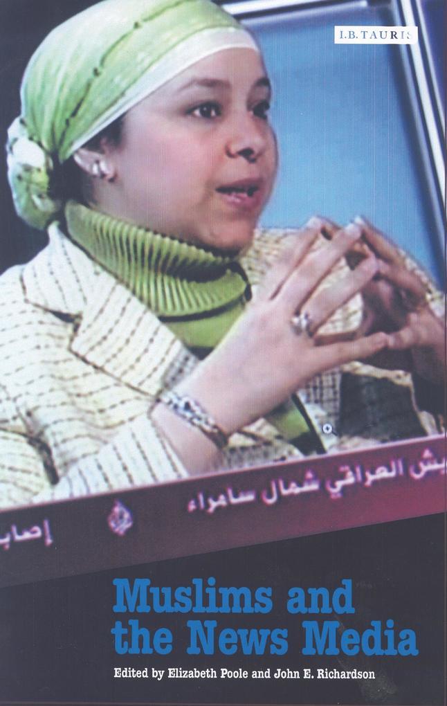 Muslims and the News Media als eBook Download von
