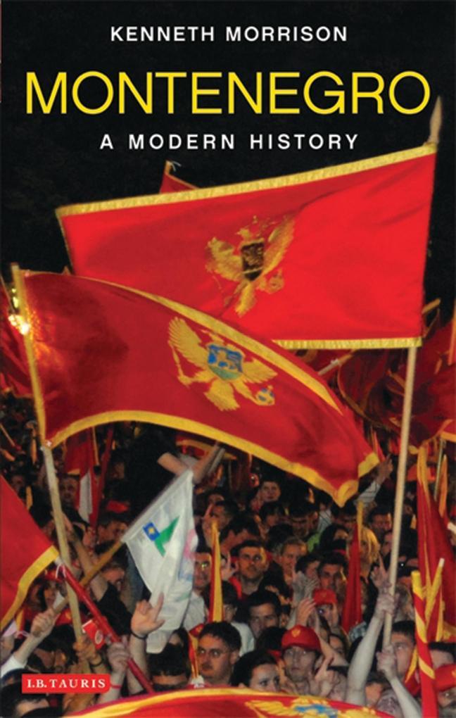 Montenegro als eBook Download von Kenneth Morrison