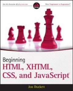 Beginning HTML, XHTML, CSS, and JavaScript als ...
