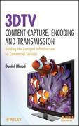 3DTV Content Capture, Encoding and Transmission