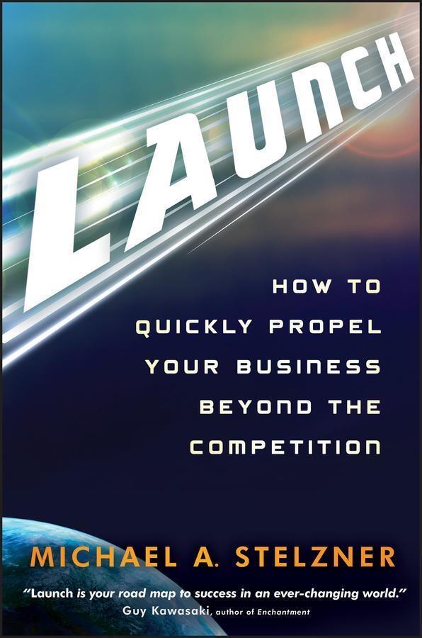 Launch als eBook Download von Michael A. Stelzner