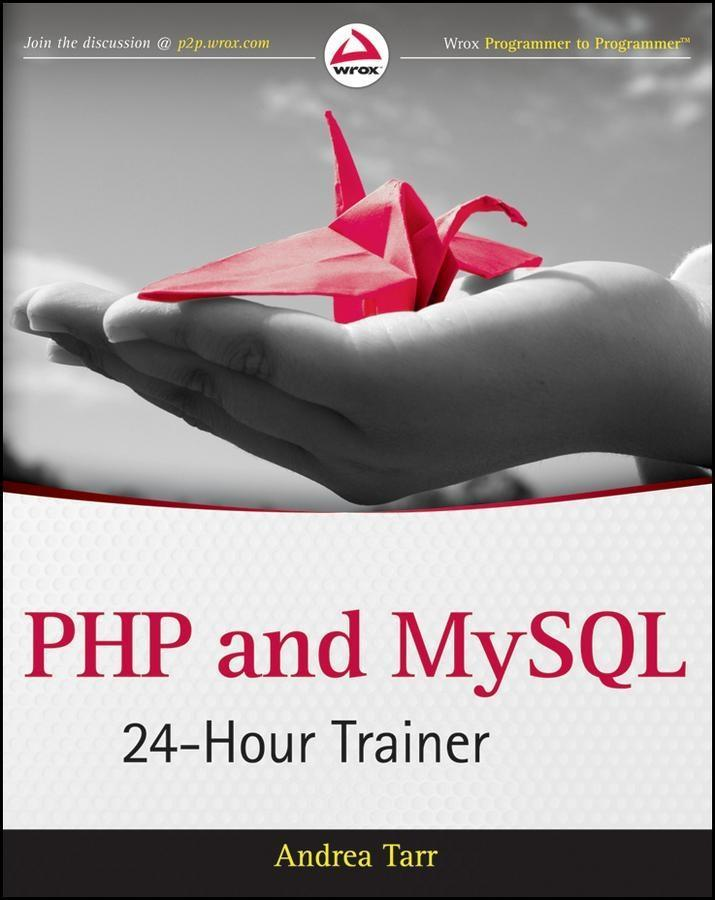 PHP and MySQL 24-Hour Trainer als eBook Downloa...