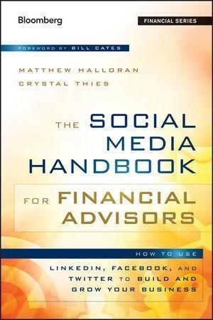 The Social Media Handbook for Financial Advisor...