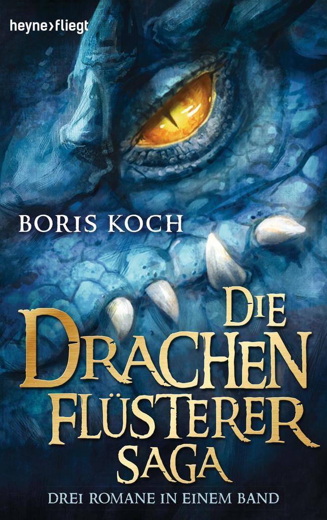 Die Drachenflüsterer-Saga als eBook