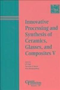 Innovative Processing and Synthesis of Ceramics...