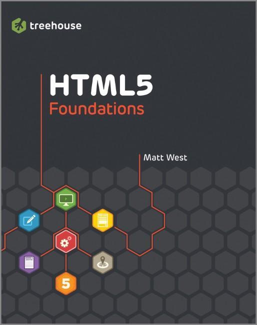 HTML5 Foundations als eBook Download von Matt West