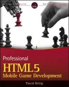Professional HTML5 Mobile Game Development als ...