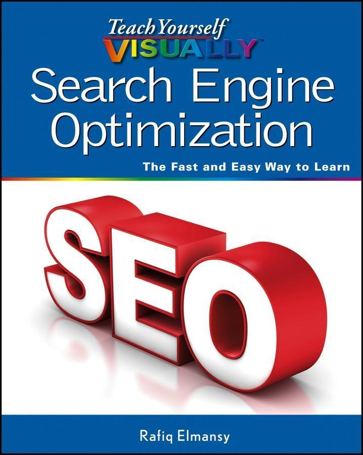 Teach Yourself VISUALLY Search Engine Optimizat...