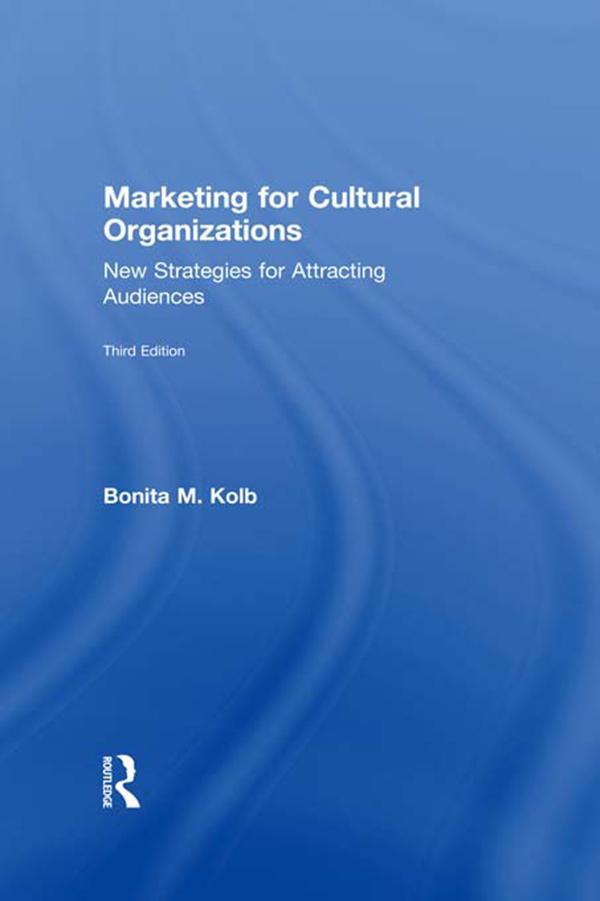 Marketing for Cultural Organizations als eBook ...