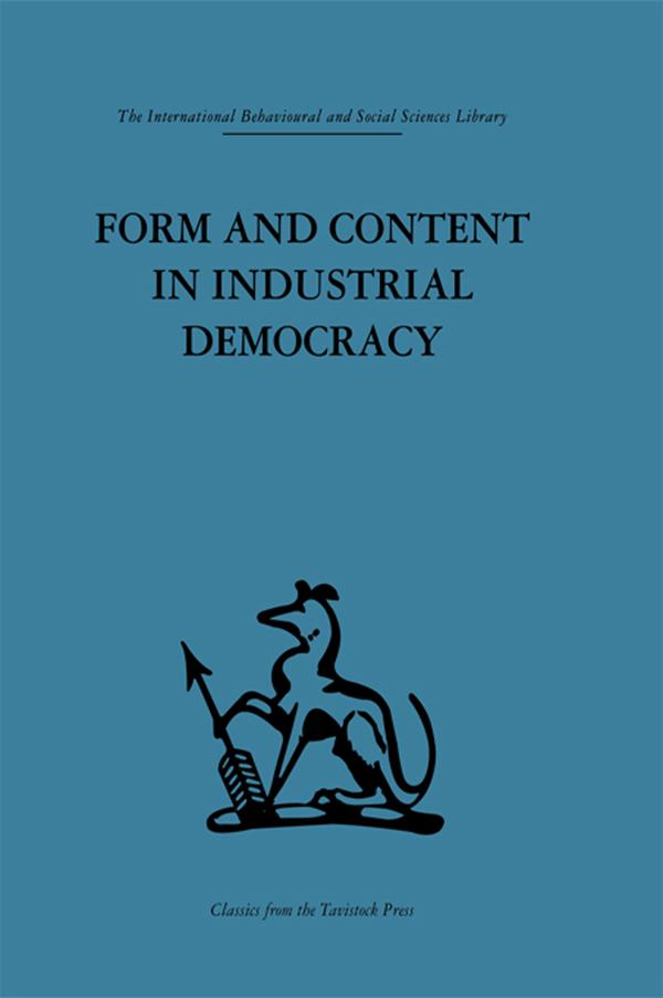 Form and Content in Industrial Democracy als eB...
